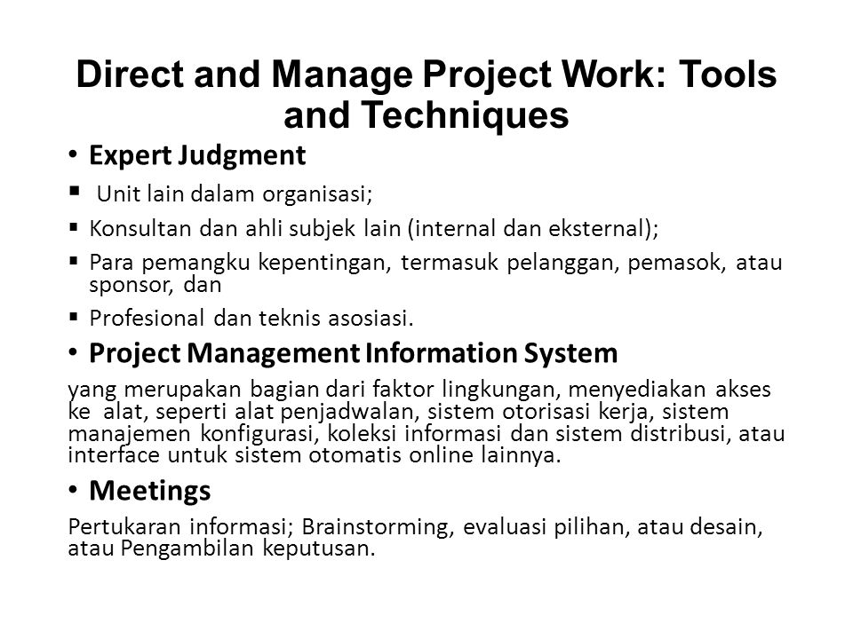Direct and Manage Project Work: Tools and Techniques