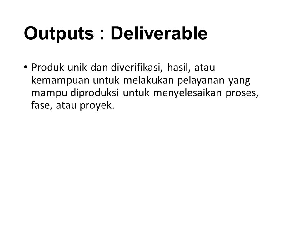 Outputs : Deliverable