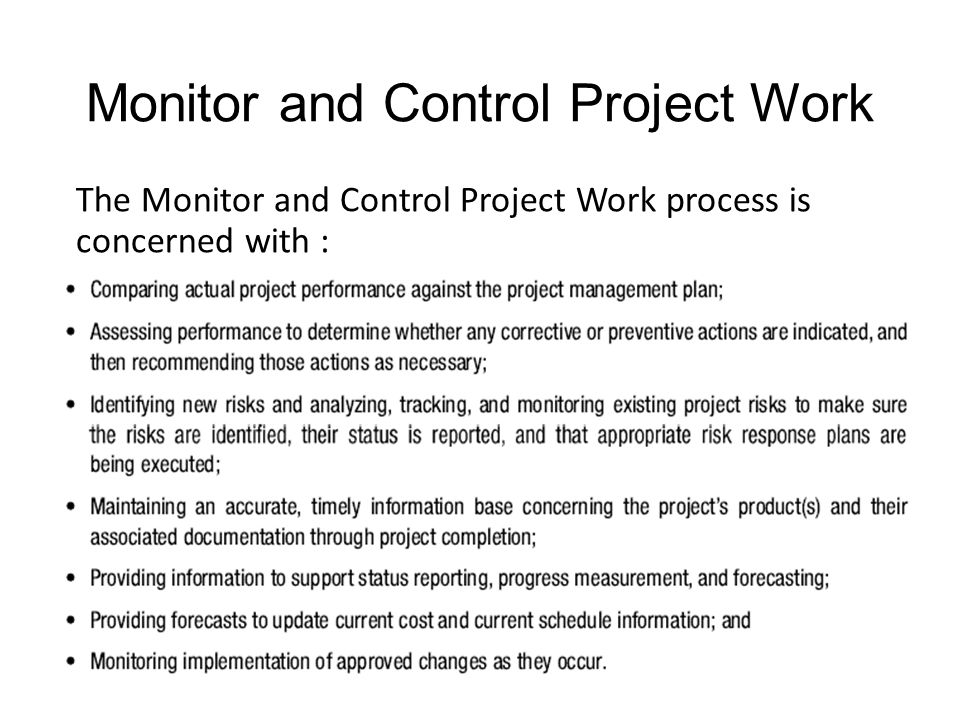 Monitor and Control Project Work