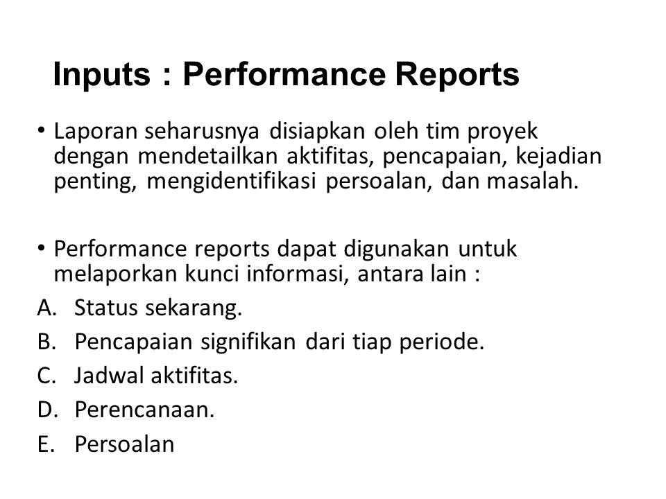 Inputs : Performance Reports