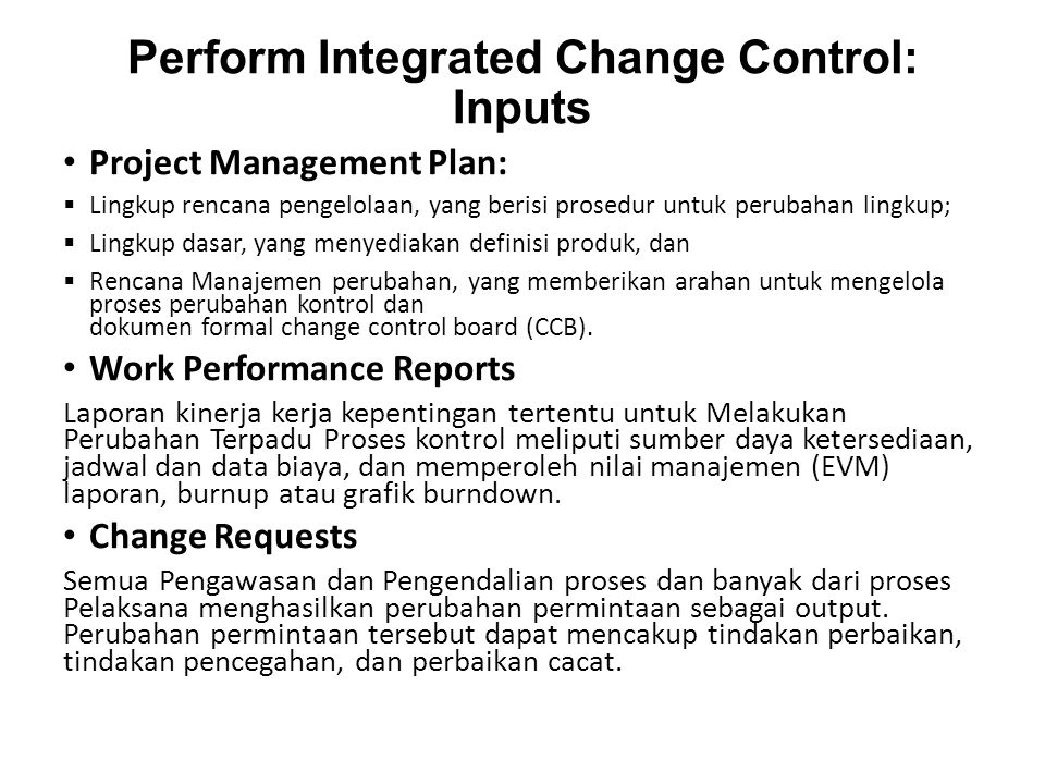 Perform Integrated Change Control: Inputs