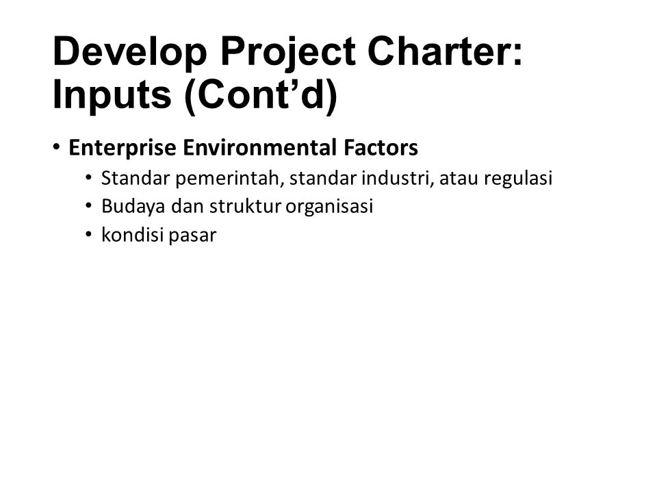 Develop Project Charter: Inputs (Cont'd)