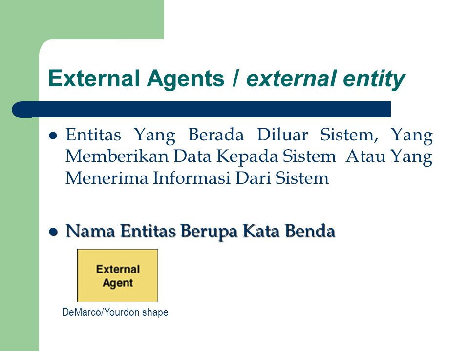 External Agents / external entity