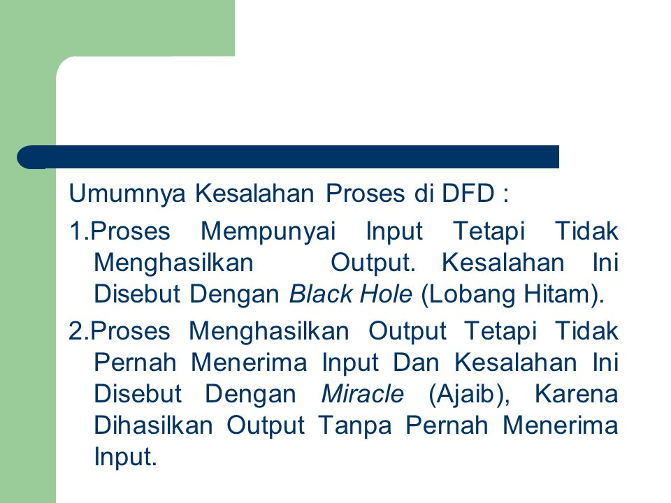Umumnya Kesalahan Proses di DFD : 1