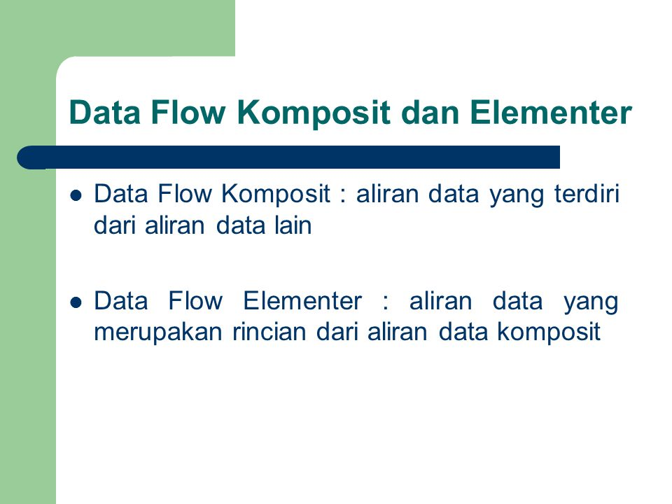 Data Flow Komposit dan Elementer