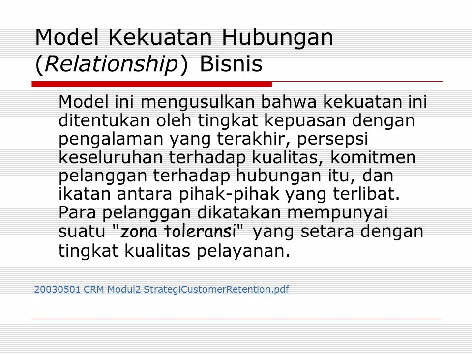 Model Kekuatan Hubungan (Relationship) Bisnis
