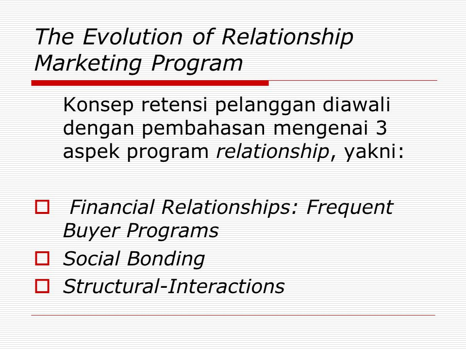 The Evolution of Relationship Marketing Program
