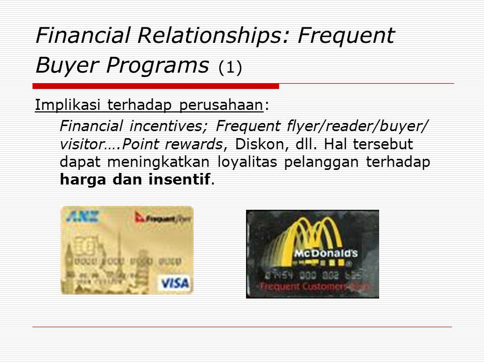Financial Relationships: Frequent Buyer Programs (1)