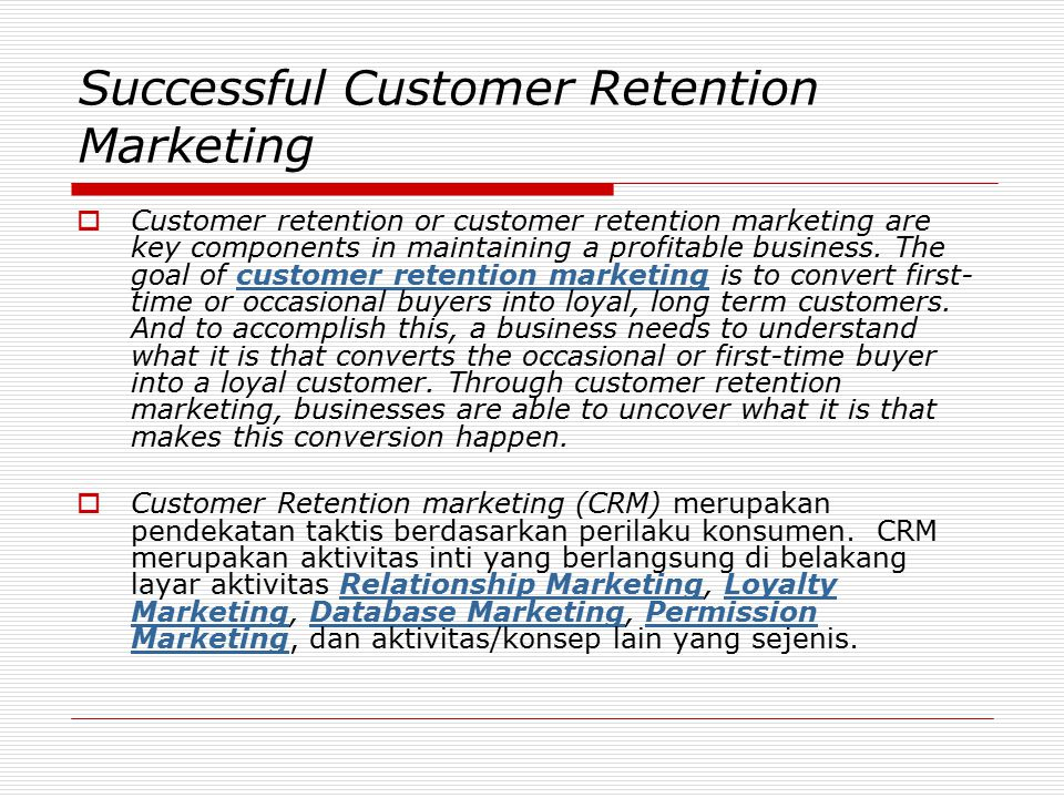 Successful Customer Retention Marketing
