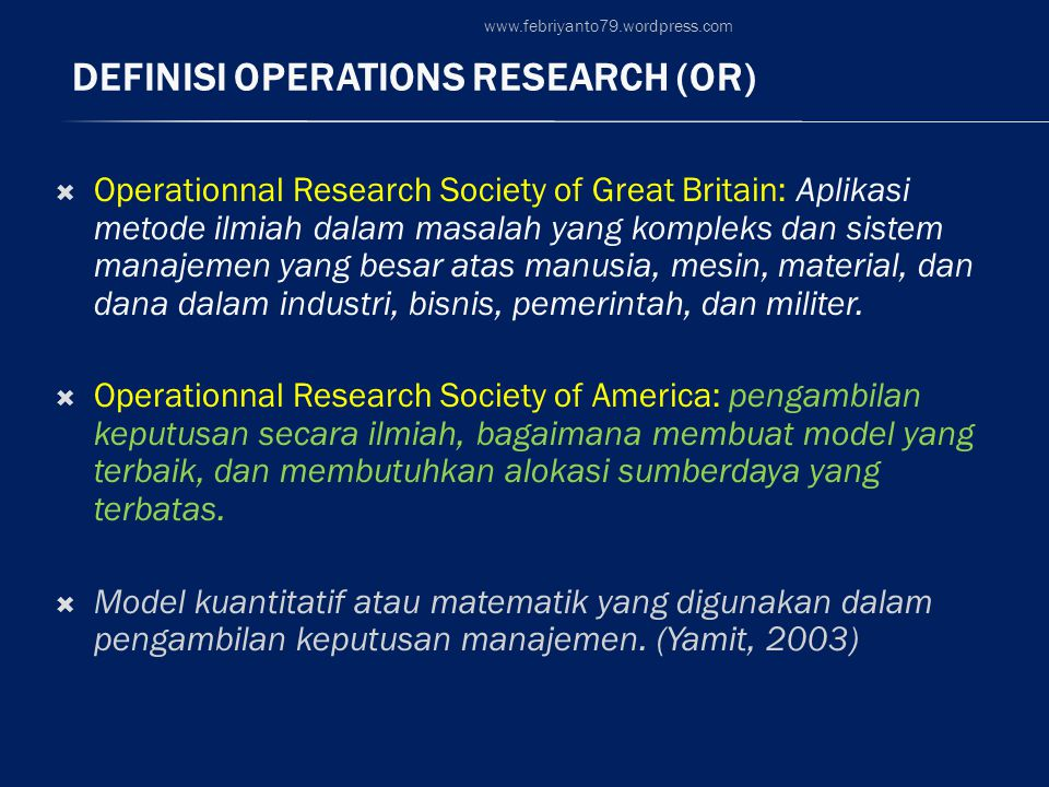 Definisi Operations Research (OR)