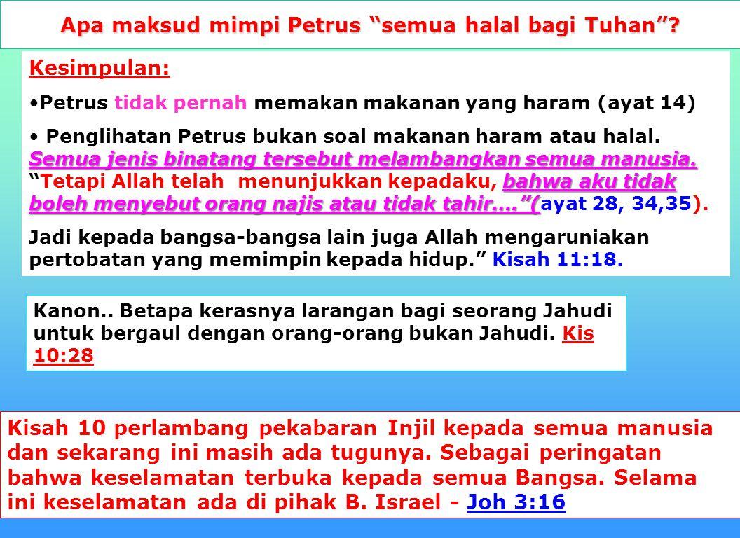 Apa maksud mimpi Petrus semua halal bagi Tuhan