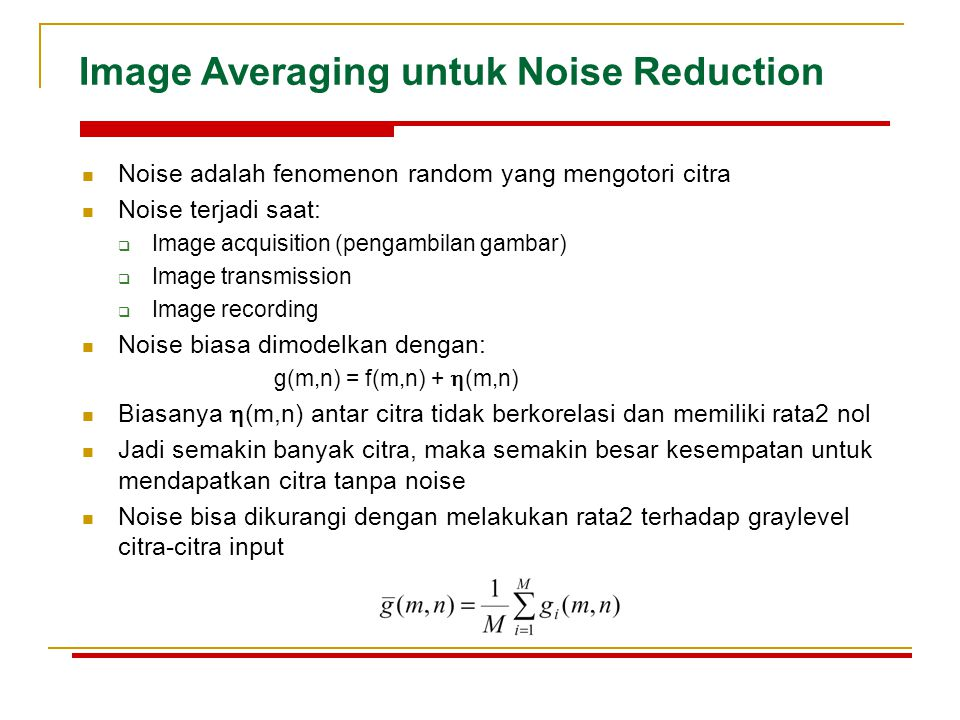 Image Averaging untuk Noise Reduction