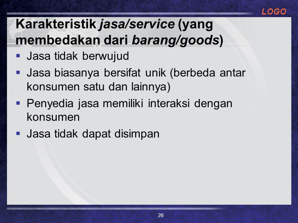 Karakteristik jasa/service (yang membedakan dari barang/goods)