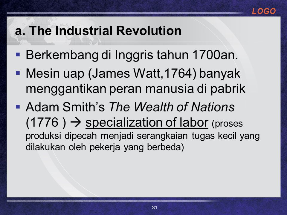 a. The Industrial Revolution