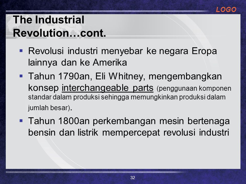 The Industrial Revolution…cont.