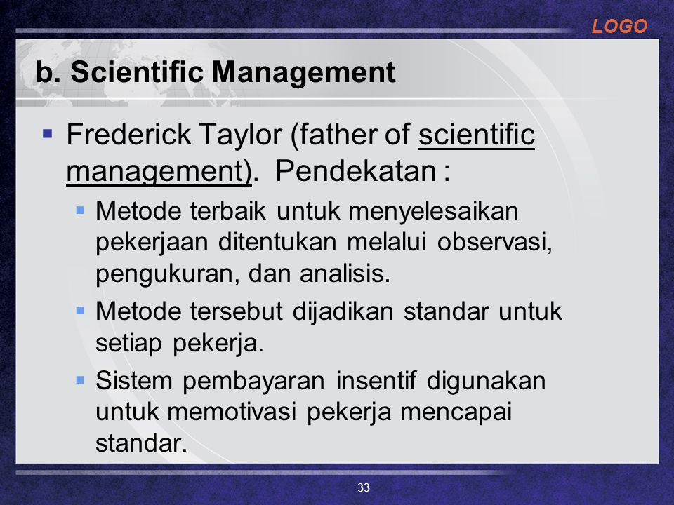 b. Scientific Management