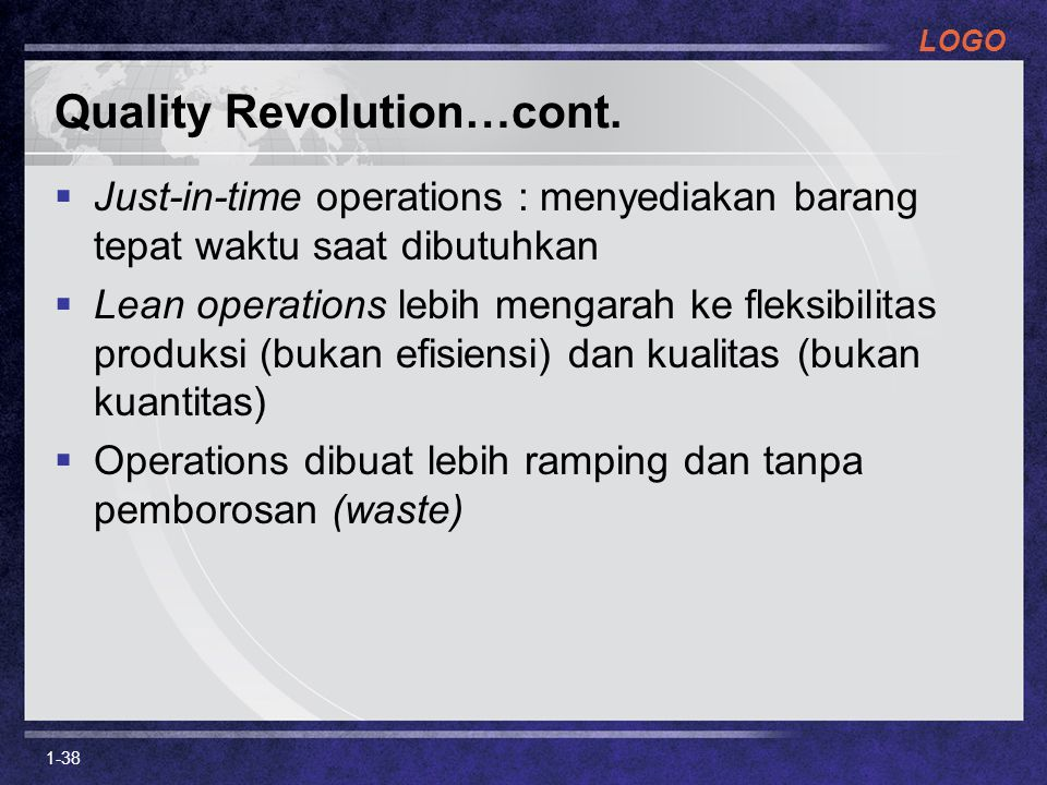 Quality Revolution…cont.