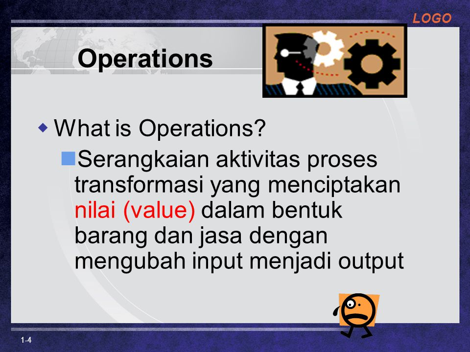 Operations What is Operations