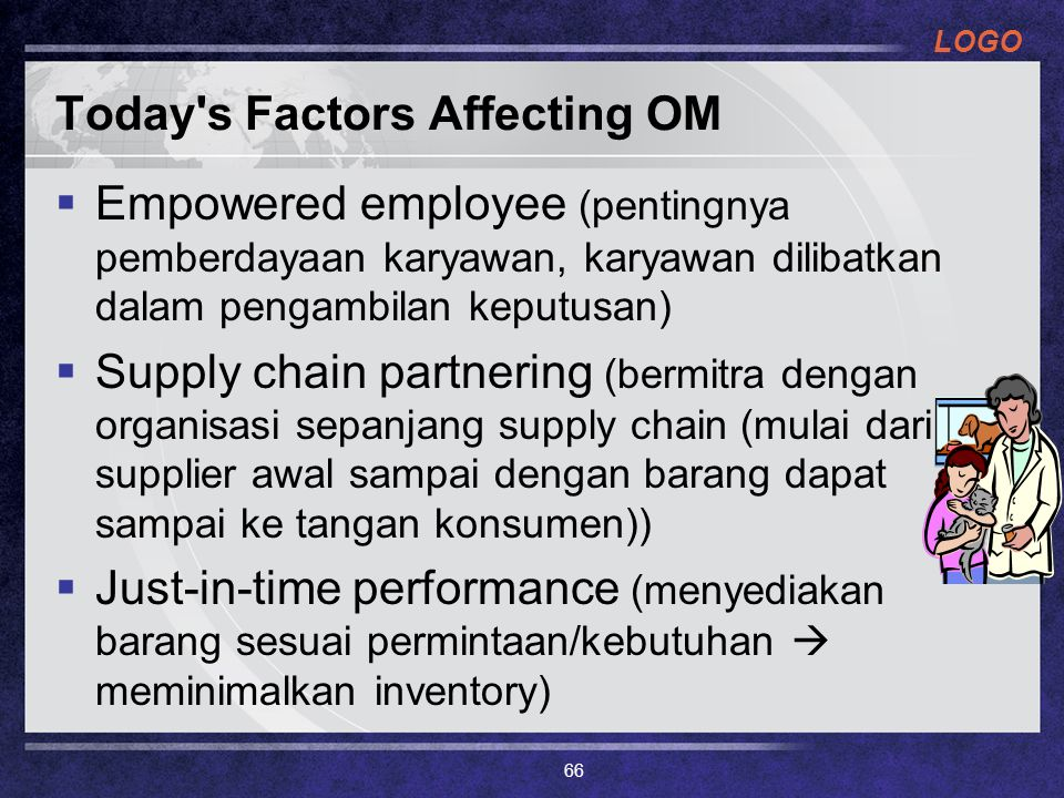 Today s Factors Affecting OM