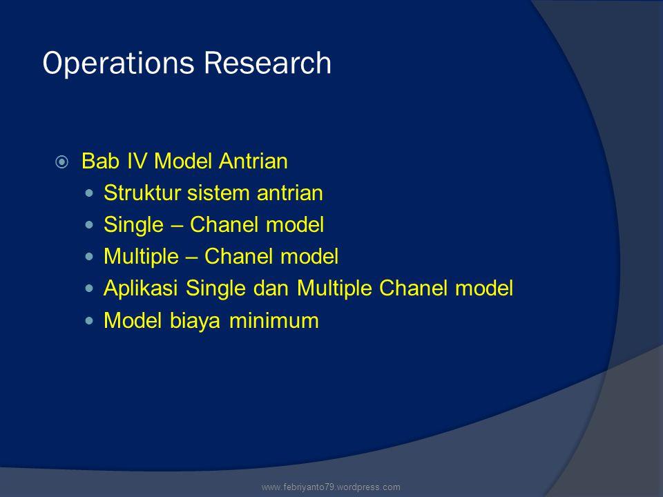 Operations Research Bab IV Model Antrian Struktur sistem antrian