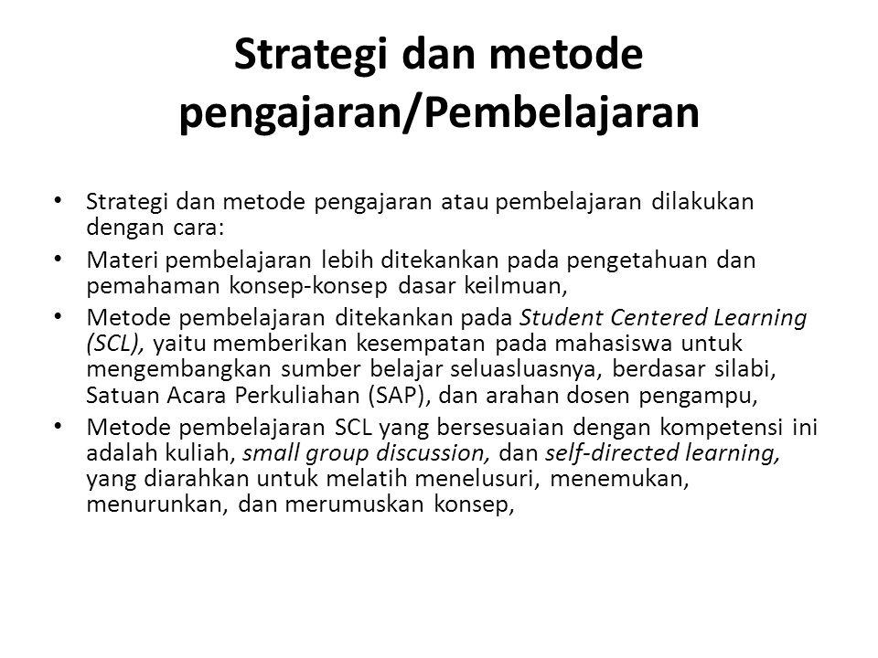 Strategi dan metode pengajaran/Pembelajaran