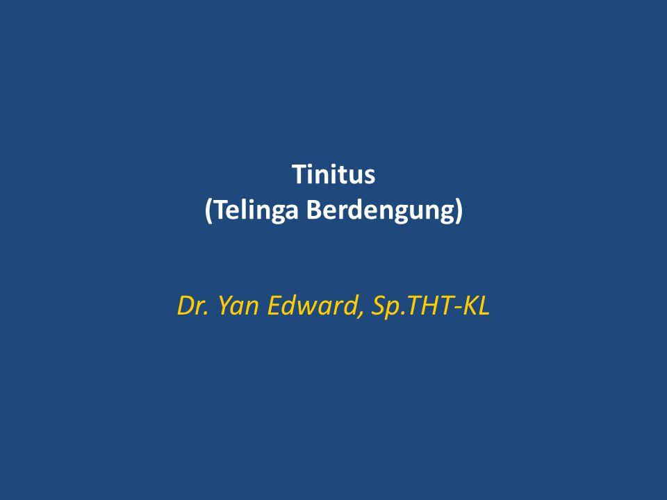 Tinitus (Telinga Berdengung)