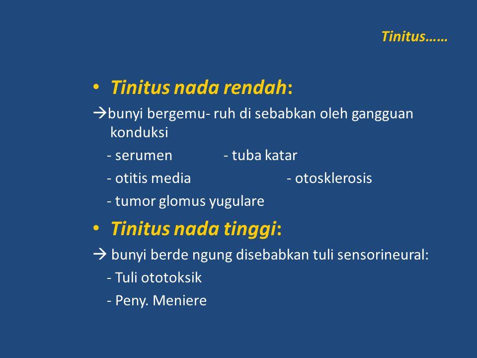 Tinitus nada rendah: Tinitus nada tinggi: Tinitus……