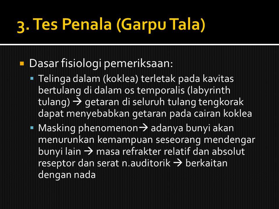 3. Tes Penala (Garpu Tala)