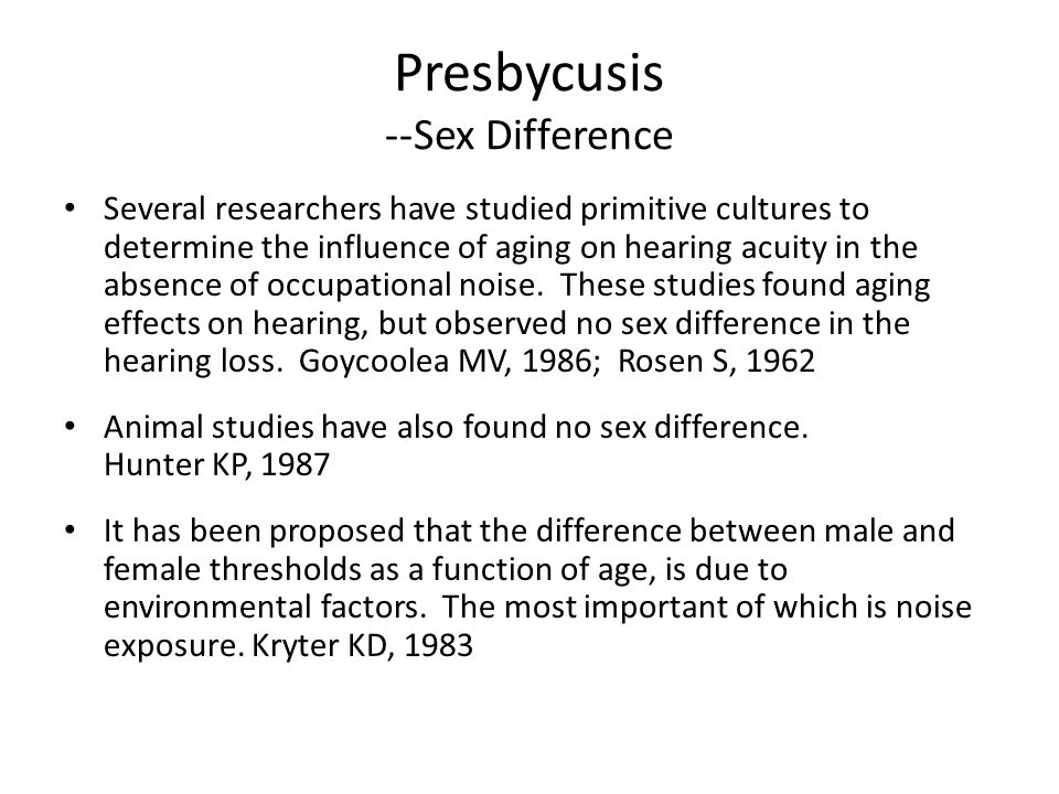 Presbycusis --Sex Difference
