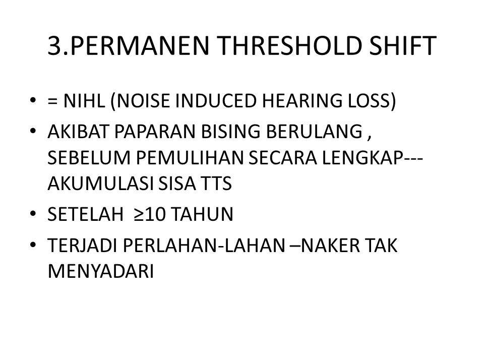 3.PERMANEN THRESHOLD SHIFT