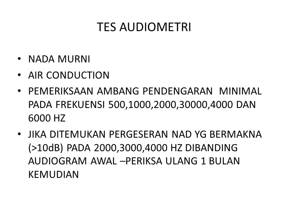 TES AUDIOMETRI NADA MURNI AIR CONDUCTION