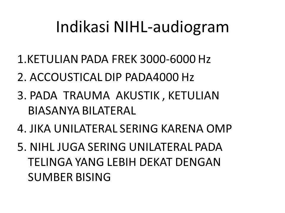 Indikasi NIHL-audiogram