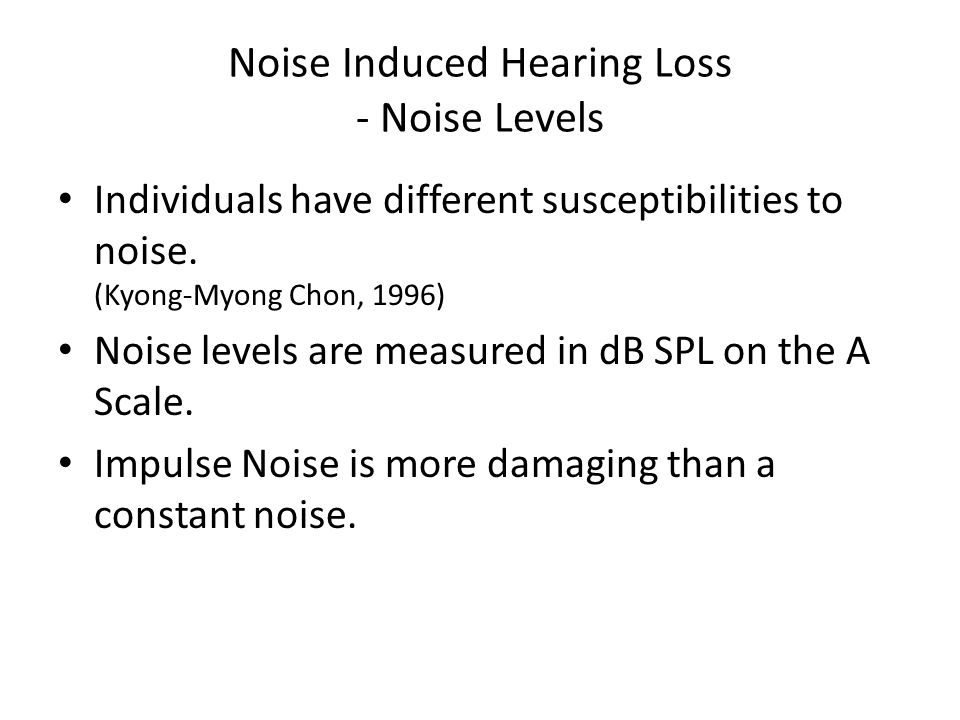 Noise Induced Hearing Loss - Noise Levels