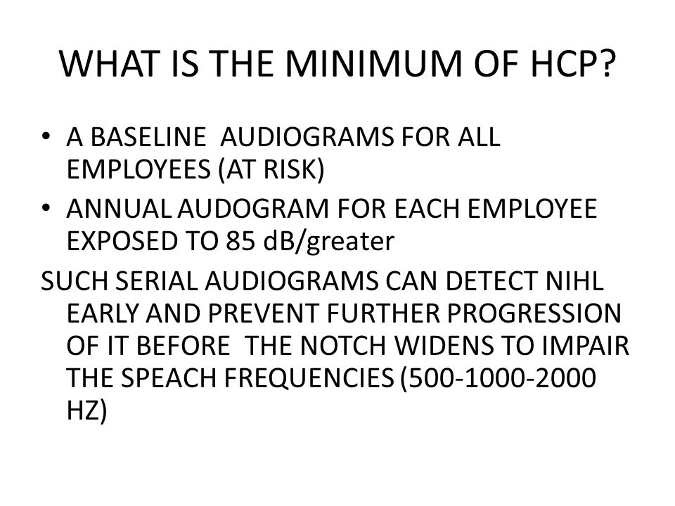 WHAT IS THE MINIMUM OF HCP