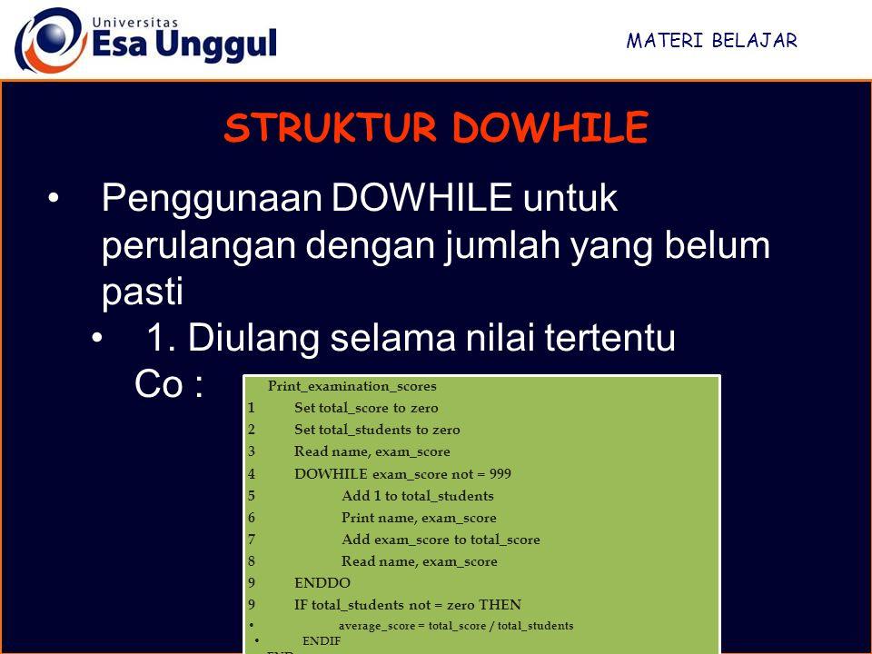 Penggunaan DOWHILE untuk perulangan dengan jumlah yang belum pasti