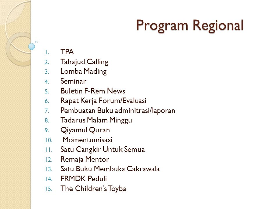 Program Regional TPA Tahajud Calling Lomba Mading Seminar
