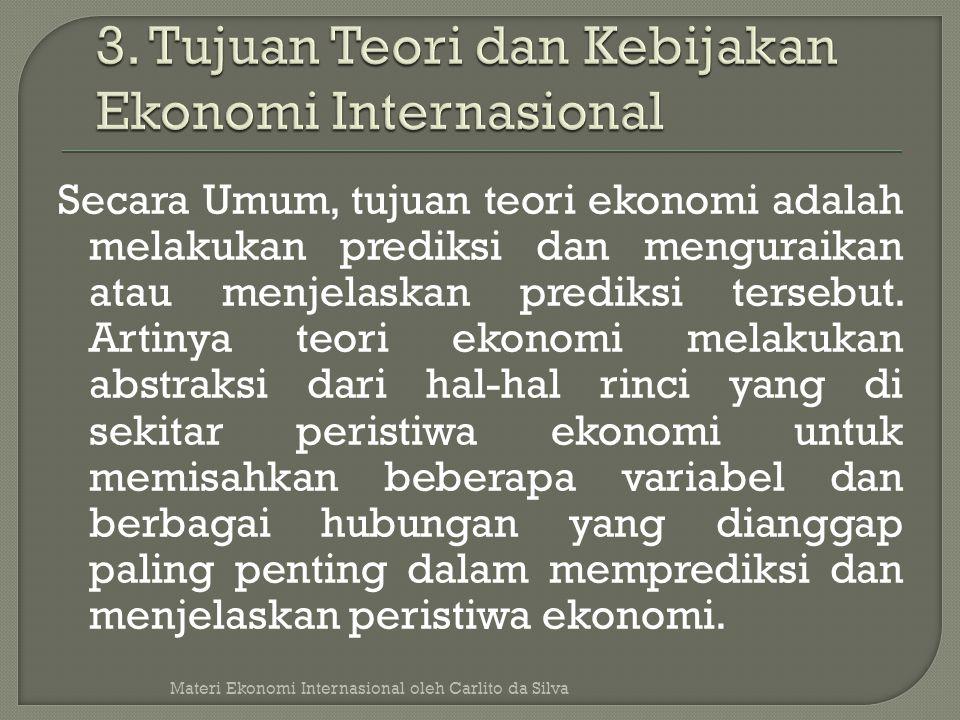 3. Tujuan Teori dan Kebijakan Ekonomi Internasional