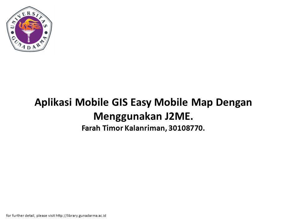 Aplikasi Mobile GIS Easy Mobile Map Dengan Menggunakan J2ME