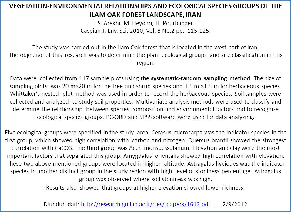 VEGETATION-ENVIRONMENTAL RELATIONSHIPS AND ECOLOGICAL SPECIES GROUPS OF THE ILAM OAK FOREST LANDSCAPE, IRAN
