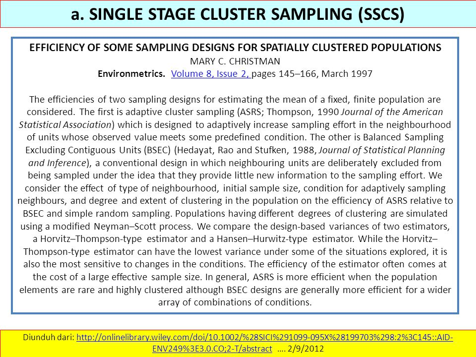 a. SINGLE STAGE CLUSTER SAMPLING (SSCS)
