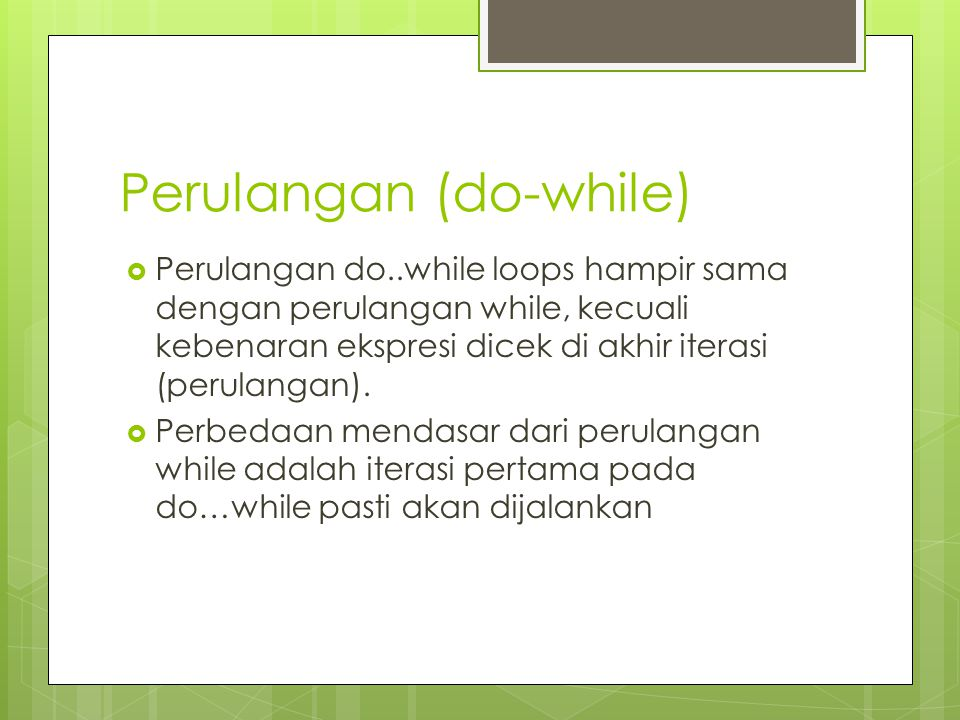 Perulangan (do-while)