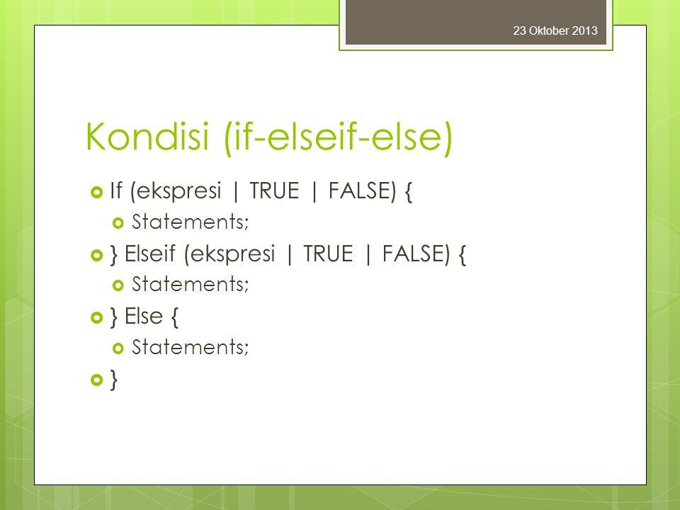 Kondisi (if-elseif-else)