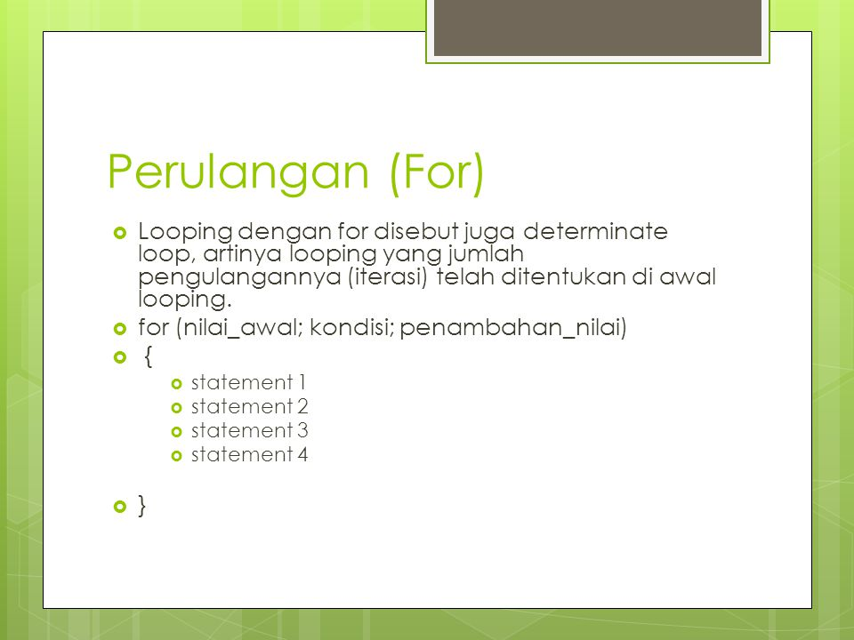 Perulangan (For)