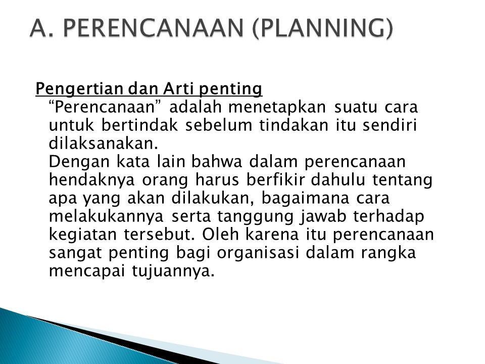 A. PERENCANAAN (PLANNING)