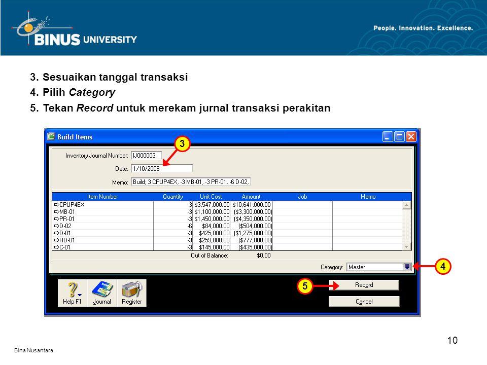 Sesuaikan tanggal transaksi Pilih Category