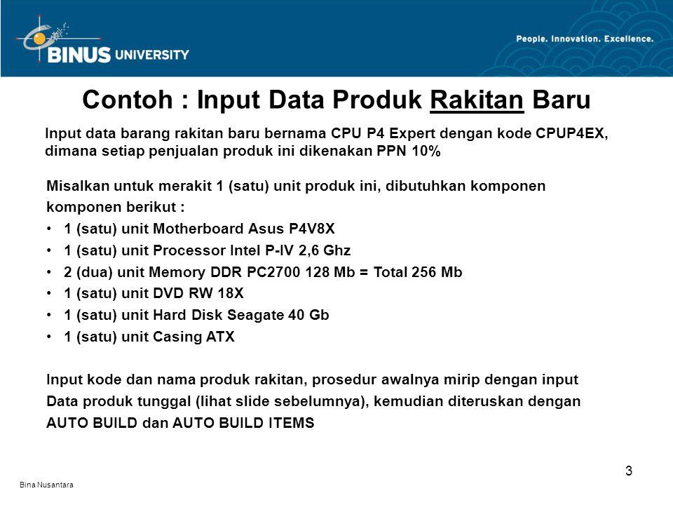 Contoh : Input Data Produk Rakitan Baru