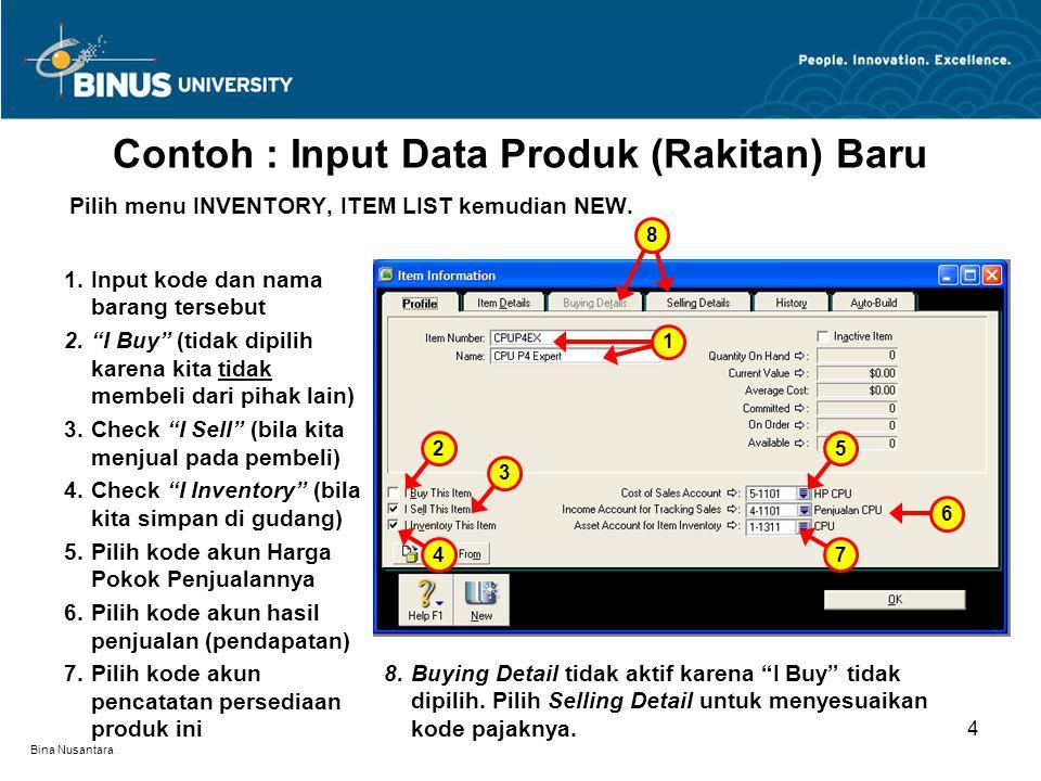 Contoh : Input Data Produk (Rakitan) Baru