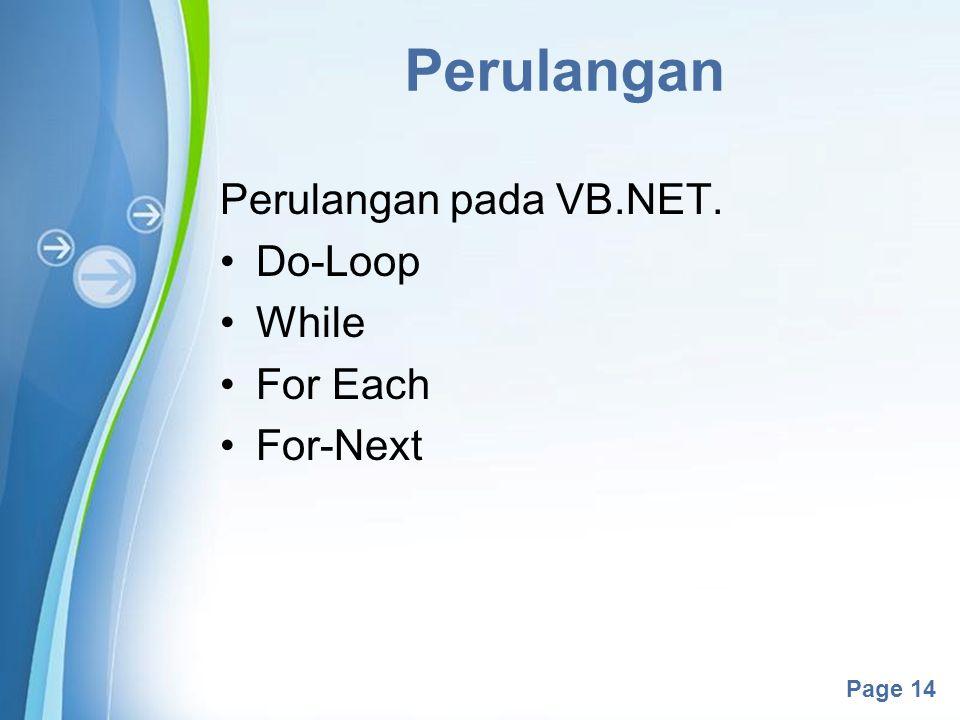 Perulangan Perulangan pada VB.NET. Do-Loop While For Each For-Next