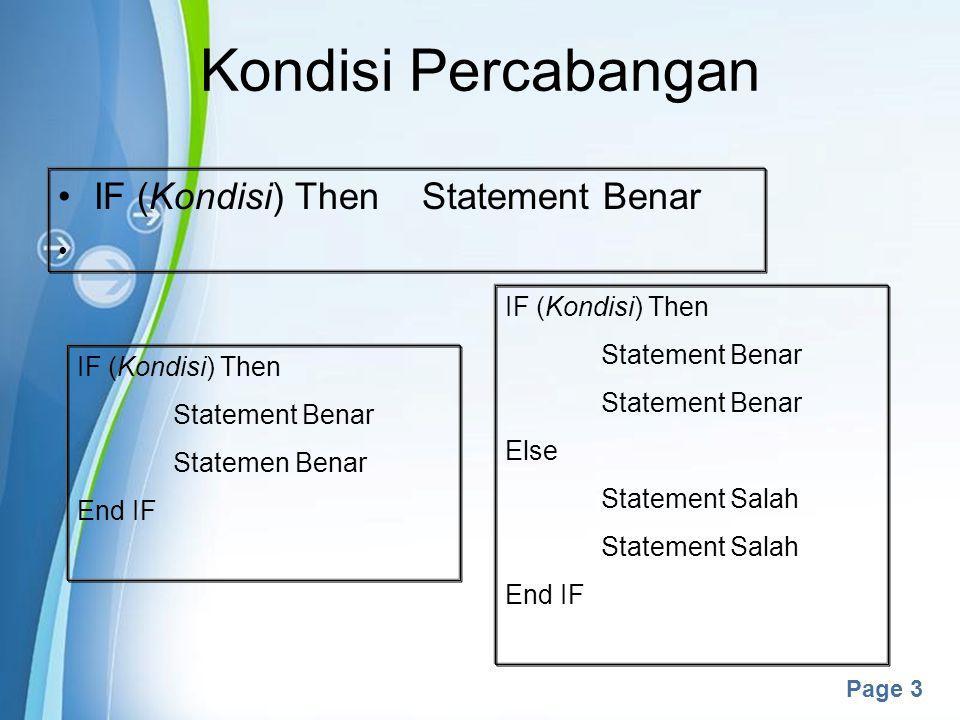 Kondisi Percabangan IF (Kondisi) Then Statement Benar