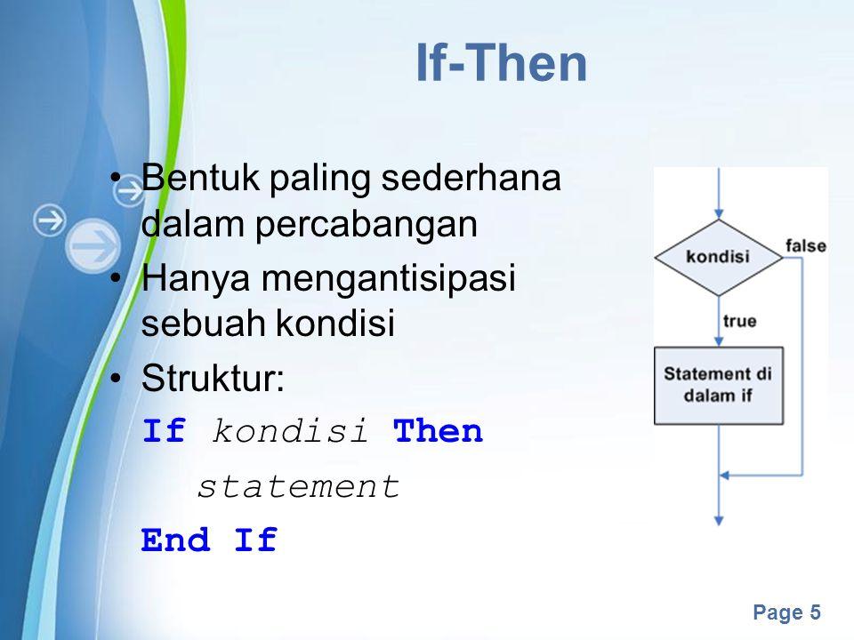 If-Then Bentuk paling sederhana dalam percabangan